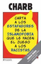 Carta a los estafadores de la islamofobia que le hacen el juego a los racistas (ebook)