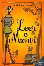 Leer o Morir (ebook)