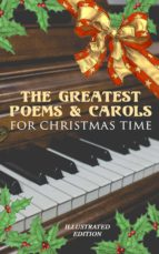 The Greatest Poems & Carols for Christmas Time (Illustrated Edition) (ebook)