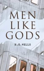Men Like Gods (ebook)