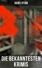 Die bekanntesten Krimis von Hans Hyan (ebook)