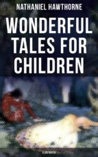 Wonderful Tales for Children (Illustrated) (ebook)