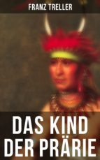 Das Kind der Prärie (ebook)