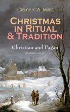 Christmas in Ritual & Tradition: Christian and Pagan (Illustrated Edition) (ebook)