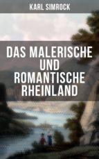 Das Malerische und Romantische Rheinland (ebook)