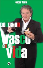 Ponga un vasco en su vida (ebook)