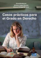 Casos prácticos para el Grado en Derecho (ebook)
