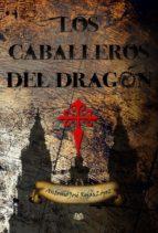 Los caballeros del dragón (ebook)