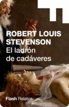 El ladrón de cadáveres (Flash Relatos) (ebook)