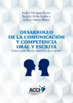 Desarrollo de la comunicación y competencia oral y escrita (ebook)