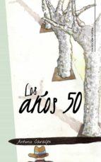 LOS AÑOS 50