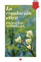 LA REVOLUCIÓN ÉTICA (EBOOK-EPUB)