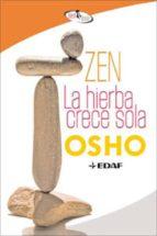 Zen. La hierba crece sola (ebook)