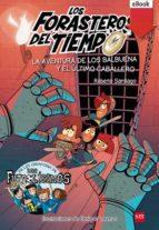 La aventura de los Balbuena y el último caballero (eBook-Epub) (ebook)