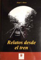 RELATOS DESDE EL TREN (ebook)