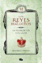 La flor de Lis y el león (Los Reyes Malditos 6) (ebook)