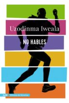 NO HABLES (ADN)