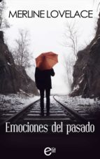 EMOCIONES DEL PASADO