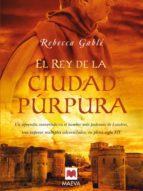 EL REY DE LA CIUDAD PÚRPURA