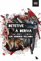 Detetive à deriva (ebook)