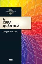 A cura quântica (ebook)