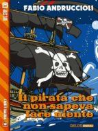 Il pirata che non sapeva fare niente (ebook)