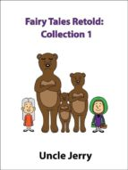 Fairy Tales Retold: Collection 1 (ebook)