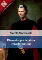 Discorsi sopra la prima Deca di Tito Livio (ebook)