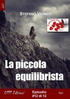 La piccola equilibrista #12 (ebook)