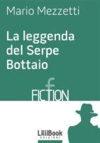 La leggenda del Serpe Bottaio (ebook)