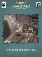 The wakefield variation - come nasce una spia (ebook)