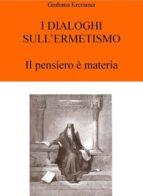 I Dialoghi sull'Ermetismo (ebook)