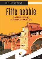 Fitte Nebbie. La prima indagine di Sambuco & Dell'Oro (ebook)