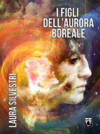 I Figli dell'Aurora Boreale (ebook)