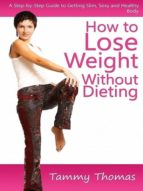 How to Lose Weight Without Dieting (ebook)