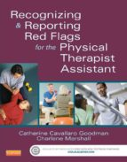 Recognizing and Reporting Red Flags for the Physical Therapist Assistant - E-Book (ebook)