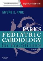 Pediatric Cardiology for Practitioners E-Book (ebook)