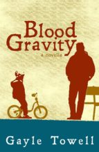 Blood Gravity: A Novella (ebook)