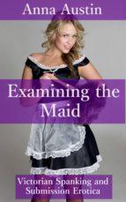 Examining The Maid (ebook)