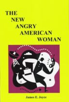 The New Angry American Woman! (ebook)