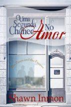 Uma Segunda Chance No Amor (ebook)