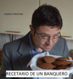 Recetario De Un Banquero (ebook)