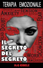 Terapia Emozionale. Il Segreto Del Segreto (ebook)