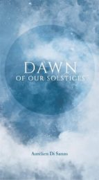 Dawn Of Our Solstices