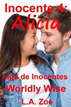 Inocente 4: Alicia (ebook)