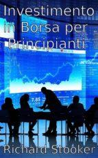Investimento In Borsa Per Principianti (ebook)