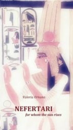 Nefertari, For Whom The Sun Rises. (ebook)