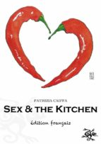SEX AND THE KITCHEN