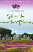 When the Heather Blooms (ebook)