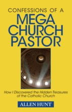 Confessions of A Mega Church Pastor (ebook)